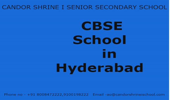 CBSE Schools in Hyderabad | CBSE Schools | CBSE School Management